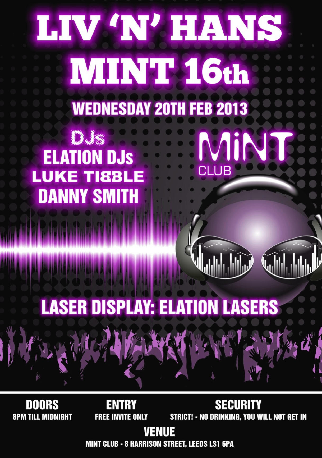 Liv & Hans Mint 16th - Mint Club Leeds - Elation DJs - Luke Tibble - Danny Smith